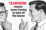 Teamwork Means Never Having to Take All the Blame Funny Plastic Sign Expectations Fukitol Second Place FUCKITALL Rx Prescription What Life Is About Dependency Death Bites Love Sucks Beatings Will Continue Until Morale Improves Sign Poster Follow your dreams