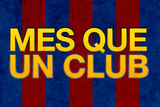 Mes Que Un Club Sports Plastic Sign