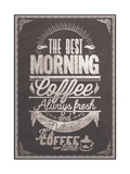 Buy The Best Morning Coffee Typography Background On Chalkboard at AllPosters.com