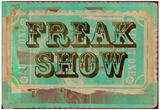 Freak Show Ticket American Horror Story - Logo American Horror Story American Horror Story- Twisty Freak Show Freak Show Ticket 2 Freak Show Ticket 5 Freak Show 2.1 American Horror Story - Coven American Horror Story- Hotel Freak Show Ticket