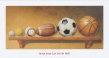 Keep Your Eye on the Ball Poster Print