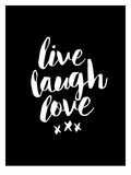 Live Laugh Love Blk Live Laugh Love: Sunflower Tulip Love Live Laugh Love Pink LLL Wood Live Well, Love Much, Laugh Often Live Laugh Love: Sunflower Words to Live By: Love Live Laugh Love Live Love Laugh Peel & Stick Wall Decals Live Well-Love Often-Love Much Peel & Stick Single Sheet Live, Love and Laugh Live Laugh Love (gold foil) Live Every Moment