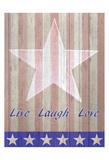Live Laugh Love Flag Live Love Laugh Peel & Stick Wall Decals Live, Love and Laugh Live Laugh Love Words to Live By: Love Live Laugh Love: Sunflower Live Well, Love Much, Laugh Often Live Well-Love Often-Love Much Peel & Stick Single Sheet Live Every Moment Live Laugh Love (gold foil)
