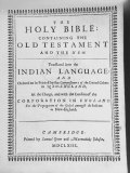 Indian Bible  the First Printed in America  Was John Eliot's Translation into Algonquin Language