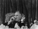 Pres Franklin Roosevelt Drinking Wine and Smoking a Cigarette During the Jackson Day Dinner