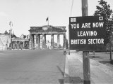 "Sign on Border Warning ""You are Now Leaving British Sector"""