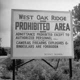 Sign on Roadside Near the Oak Ridge Nuclear Facility Declaring the Area Prohibited and Restricted