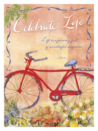 a journey of life. Celebrate, Life is a Journey
