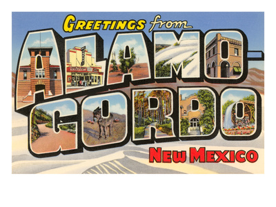 Alamogordo New Mexico. Greetings from Alamogordo, New