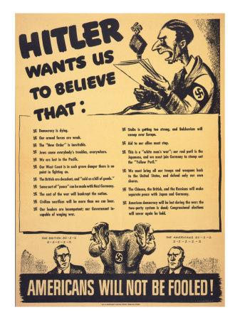 external image world-war-ii-american-war-propaganda-hitler-wants-us-to-believe-americans-will-not-be-fooled.jpg