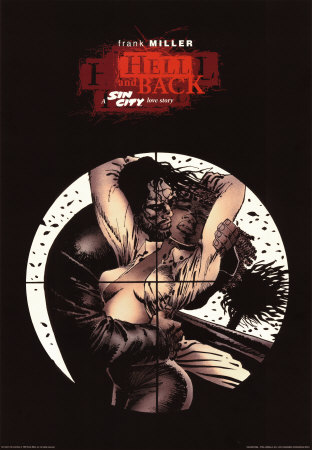 To Hell and Back - Sin City Print by FRANK MILLER at Art.