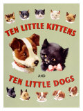 Ten Little Kitties and Puppies