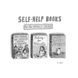 Self-Help Books for the Newly DeadThree parodies of famous self-he - New Yorker Cartoon