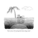 """""""Don't worry—I'm tweeting that climate change is fake"""" - Cartoon"""