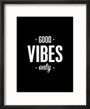 Good Vibes Only Reproduction encadrée par Brett Wilson