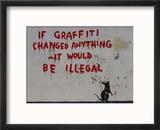 If Graffiti changed anything Reproduction encadrée par Banksy