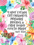 Mark Twain Quote Floral