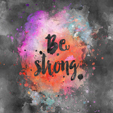 Be Strong - Square