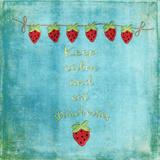 Keep Calm & Eat Strawberries - Square