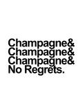 Champagne & No Regrets Tableau sur toile