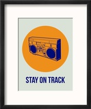 Stay on Track Boombox 1 Reproduction encadrée par NaxArt