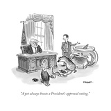 """""""A pet always boosts a President's approval rating"""" - Cartoon"""