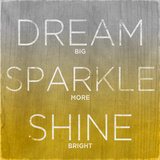 Dream  Sparkle  Shine (yellow)