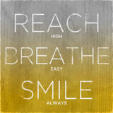 Reach  Breathe  Smile (yellow)