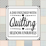 A Day Patched With Quilting - Square Patchwork