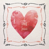 Watercolor Heart I Love Jesus