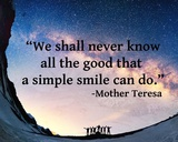 A Simple Smile - Mother Teresa Quote