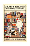 Children's Book Week  November 15Th To 20Th 1920 More Books In The Home!