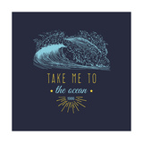 Take Me to the Ocean Vector Hand Lettering Motivational Quote Banner Typographic Inspirational Cit