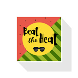 Beat the Heat Inscription on the Background of Watermelon Green Fashion Trend Calligraphy Happy
