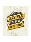 Say Yes to New Adventure Inspiring Creative Outdoor Motivation Quote Vector Typography Banner Des