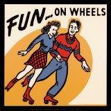Fun… On Wheels