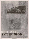 Semiotic Intrusion 1