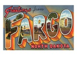 Greetings from Fargo  North Dakota