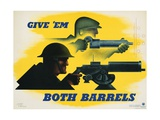 Give 'Em Both Barrels Poster