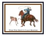 Tie Down Calf Roper