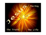 Jesus - The Way  The Truth  The Life