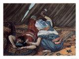 Jael Smote Sisera and Slew Him