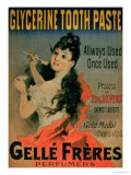 Allways Used  Once Used &quot; Poster Advertising &quot;Glycerine Toothpaste by Gelle Freres &quot; Paris  1878