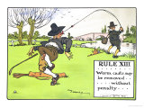 "Rule XIII: Worm Casts May be RemovedWithout Penalty  from ""Rules of Golf "" Published c 1905"