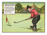"Rule Vi: a Ball Must Not be Pushed  Scraped Nor Spooned  from ""Rules of Golf "" Published circa 1905"