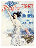 WWI  Fight Or Buy Liberty Bonds