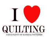 I Love Quilting