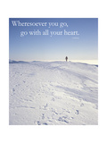 Wheresoever you go  go with all your heart