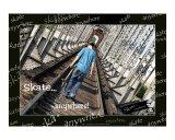 Skate anywhere! 14