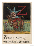 Z  was a Zany Who Looked a Great Fool